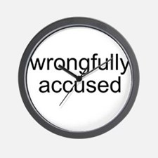 Wrongfully Accused Wall Clock