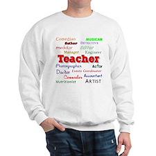 Teachers Wear Many Hats Teach Sweatshirt