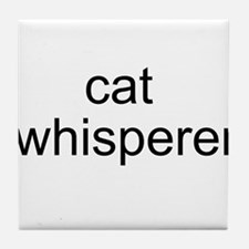 cat whisperer Tile Coaster