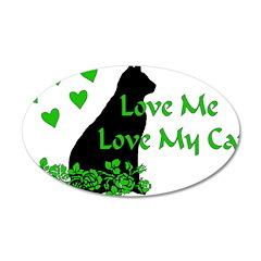 Love Me Love My Cat 22x14 Oval Wall Peel