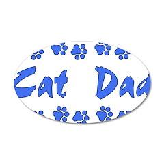 Cat Dad 22x14 Oval Wall Peel