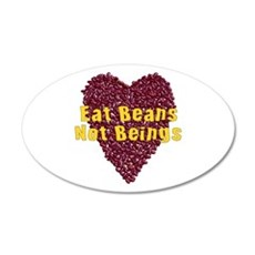 Eat Beans Not Beings 22x14 Oval Wall Peel