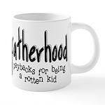 Fatherhood - Paybacks 20 oz Ceramic Mega Mug