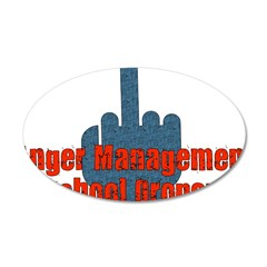 Anger Management Dropout 22x14 Oval Wall Peel