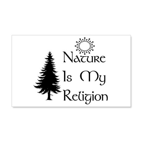 Nature Is My Religion 22x14 Wall Peel