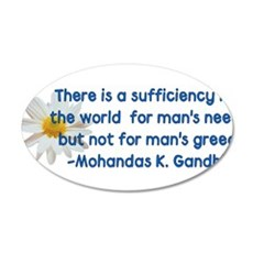 Gandhi Greed Quote 22x14 Oval Wall Peel