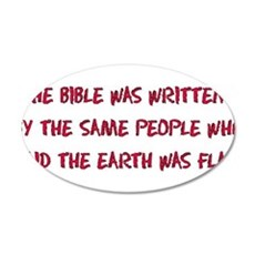 Flat Earth Bible Thumpers 22x14 Oval Wall Peel