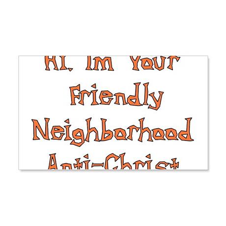 Neighborhood Anti-Christ 22x14 Wall Peel