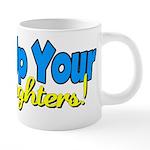 lockupyourdaughters.png 20 oz Ceramic Mega Mug