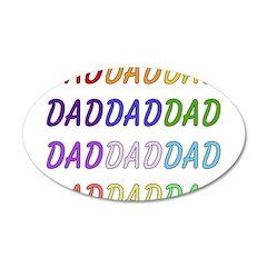 Rainbow Dad Art 22x14 Oval Wall Peel