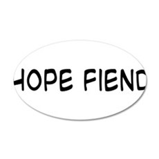 Hope Fiend 22x14 Oval Wall Peel