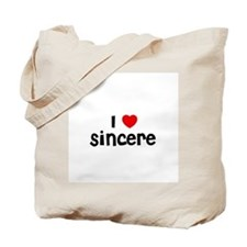 I * Sincere Tote Bag