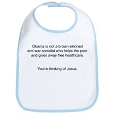 Not Obama - You're thinking of Jesus. Bib