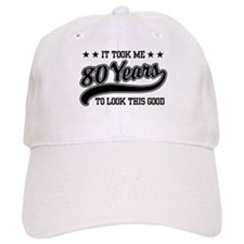 Funny 80th Birthday Baseball Cap