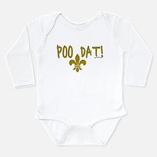 POO DAT Long Sleeve Infant Bodysuit