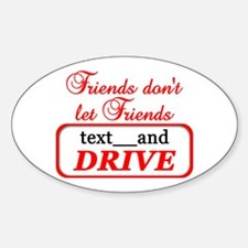 Friends Don't Let Friends Tex Decal