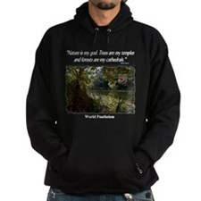 """Nature Is My God"" Hoodie"