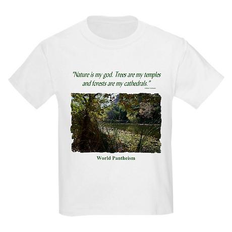"""Nature Is My God"" Kids Light T-Shirt"