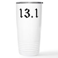 HALF MARATHON SHIRT 13.1 MILE Travel Mug