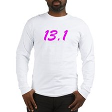 HALF MARATHON GIRL SHIRT 13.1 Long Sleeve T-Shirt