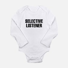selective listener Long Sleeve Infant Bodysuit