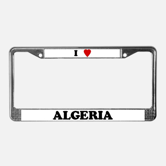 I Love Algeria License Plate Frame