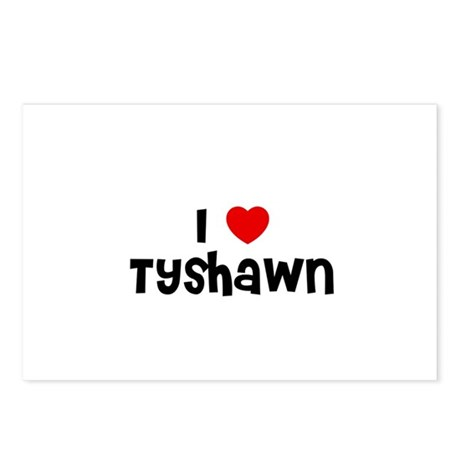 I * Tyshawn Postcards (Package of 8)