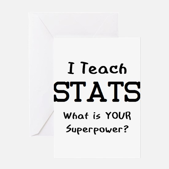 teach stats Greeting Card