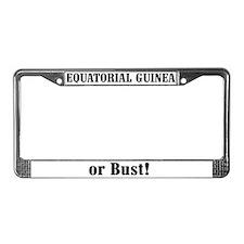 Equatorial Guinea or Bust! License Plate Frame