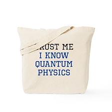 Quantum Physics Trust Tote Bag