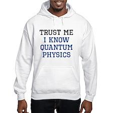 Quantum Physics Trust Hoodie