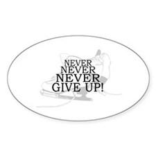 Figure Skating Never Give Up Decal
