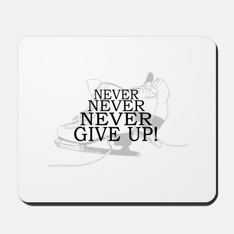 Figure Skating Never Give Up Mousepad