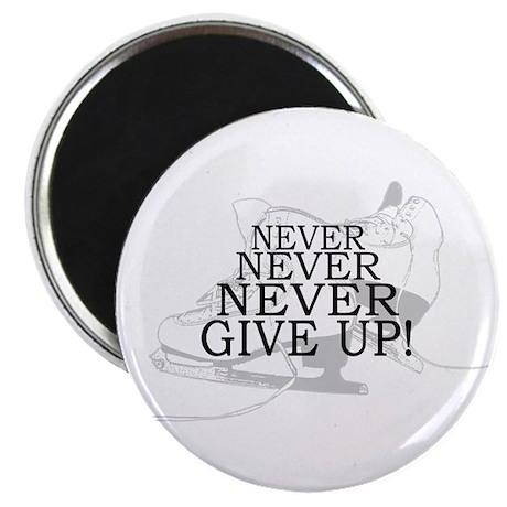 "Figure Skating Never Give Up 2.25"" Magnet (10 pack"