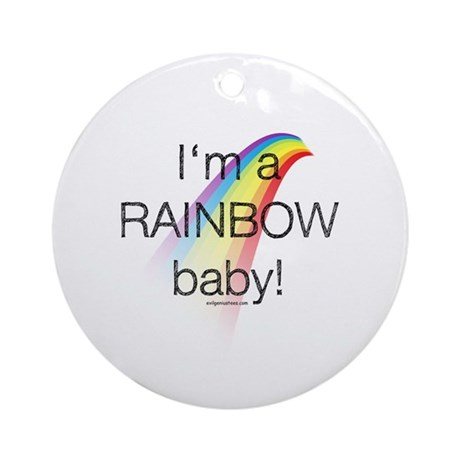 I'm a rainbow baby Ornament (Round)