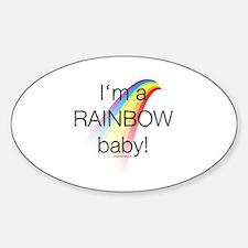 I'm a rainbow baby Decal
