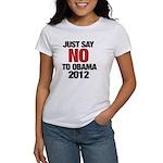 No Obama in 2012 Women's T-Shirt
