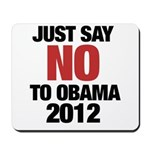 No Obama in 2012 Mousepad