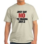 No Obama in 2012 Light T-Shirt