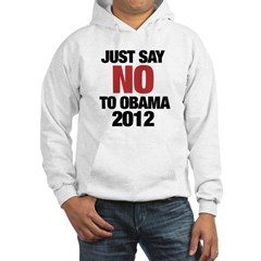 No Obama in 2012 Hoodie