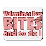Valentine's Day Bites Mousepad