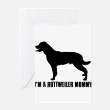 i'm a rottweiler mommy Greeting Card
