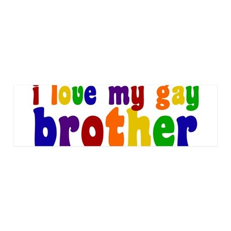I Love My Gay Brother 36x11 Wall Decal