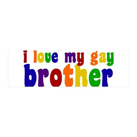 I Love My Gay Brother 20x6 Wall Decal