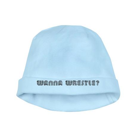 Wanna Wrestle? baby hat