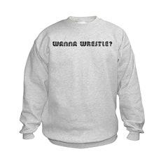 Wanna Wrestle? Sweatshirt