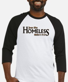 Jesus Was Homeless Baseball Jersey