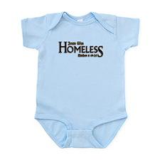 Jesus Was Homeless Infant Bodysuit