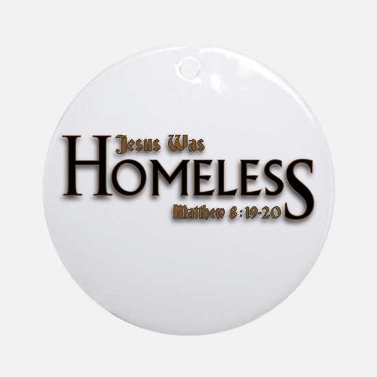 Jesus Was Homeless Ornament (Round)