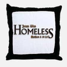 Jesus Was Homeless Throw Pillow